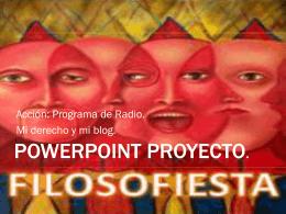 PowerPoint Proyecto - ¡Que Fácil Es Opinar!