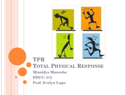 TPR Total Physical Response - EDUC-413