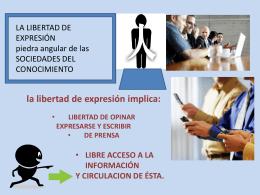 La libertad de expresión, piedra angular de las sociedades del
