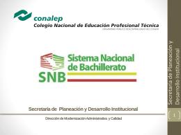 Presentación del Sistema Nacional de Bachillerato