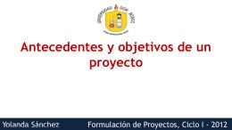 Antecedentes y objetivos de un proyecto.