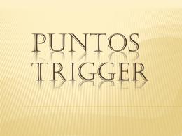 Puntos trigger