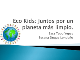 Eco Kids: Juntos por un planeta más limpio