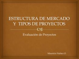 Estructura de Mercados - Departamento de Industria y Negocios