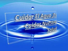 Cuidar El Agua ,Es Cuidar Nuestra Salud