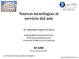 Nuevas tecnologías al servicio del arte