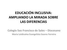 educación inclusiva: ampliando la mirada sobre las