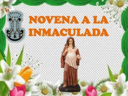 NOVENA A LA INMACULADA PRIMER DÍA MARIA, MUJER