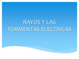 Diapositivas de Rayos Y Tormentas Electricas