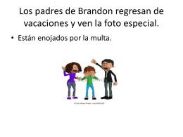 Los padres de Brandon regresaron y recibieron la foto especial.