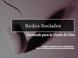 Redes sociales: Facebook para la gloria de Dios