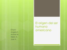 El origen del ser humano americano