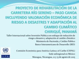 Proyecto de Rehabilitación de la Carretera Río Sereno * Paso