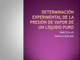DETERMINACIÓN EXPERIMENTAL DE LA PRESIÓN DE VAPOR
