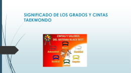 SIGNIFICADO DE LOS GRADOS Y CINTAS TAEKWONDO