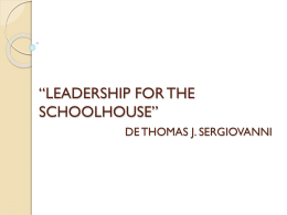 *LEADERSHIP FOR THE SCHOOLHOUSE*DE THOMAS J