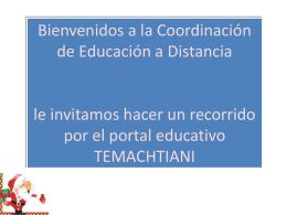 ¿Qué es el portal Temachtiani? - Educación a Distancia