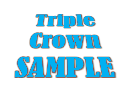 Triple Crown SAMPLE 12 Photos