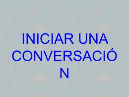 Presentación: iniciar una conversación