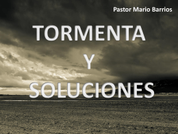 TORMENTA Y SOLUCIONES Pastor Mario Barrios