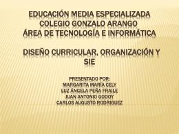 Educación Media Especializada Área de Tecnología e Informática
