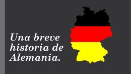Una breve historia de Alemania.