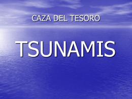 CAZA DEL TESORO Tsunamis