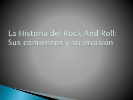 La Historia de Rock And Roll: Sus comienzos y su