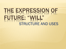 the expression of future. will