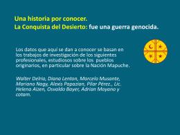 La Conquista del Desierto: una guerra genocida Una