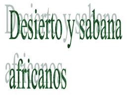 power point sabana desierto - Inicio de la Wiki Cuerno de África