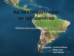 Estados Unidos en Latinoamerica.MuñozK, Orellana, Leiva