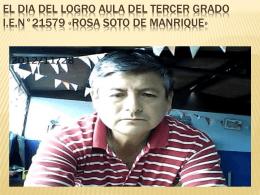 EL DIA DEL LOGRO AULA DEL TERCER GRADO
