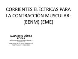CORRIENTES ELÉCTRICAS PARA LA CONTRACCIÓN MUSCULAR