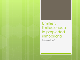 Limites y limitaciones a la propiedad inmobiliaria