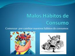 Malos Hábitos de Consumo