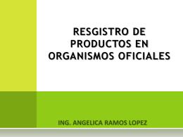 RESGISTRO DE PRODUCTOS EN ORGANISMOS OFICIALES
