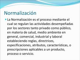 Presentación de la Normalización