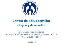 Centro de Salud Familiar: origen y desarrollo
