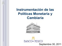 Instrumentación de la Política Monetaria en el Banco de México