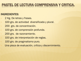 PASTEL DE LECTURA COMPRENSIVA Y CRITICA.