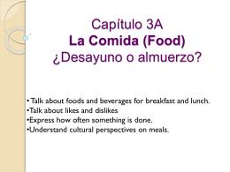 Capítulo 3A ¿Desayuno o almuerzo?