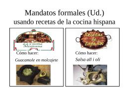 Mandatos (formales) usando recetas de la cocina