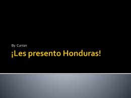 ¡Les presento Honduras!
