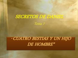 SECRETOS DE DANIEL Tema 7