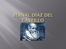 Bernal Díaz del Castillo Biography