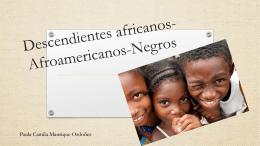 Descendientes africanos-Afroamericanos