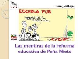 Las mentiras de la reforma educativa - Sección 9 CNTE