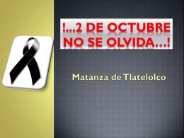 !2 DE OCTUBRE NO SE OLVIDA!
