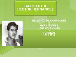 HISTORIA CAMPEONES 1991 2014